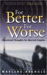For Better For Worse