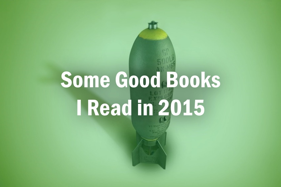 Some Good Books I Read in 2015