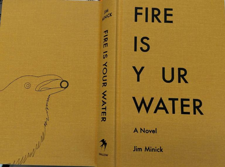 Fire Is Your Water, hardcover