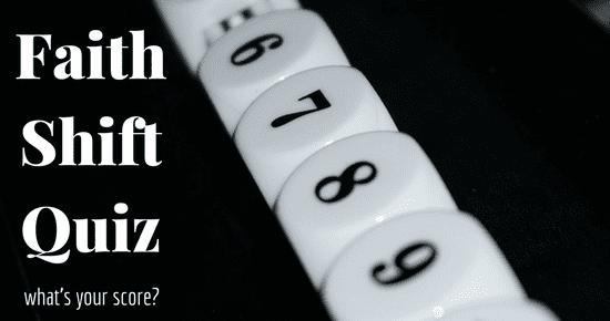 Faith Shift Quiz
