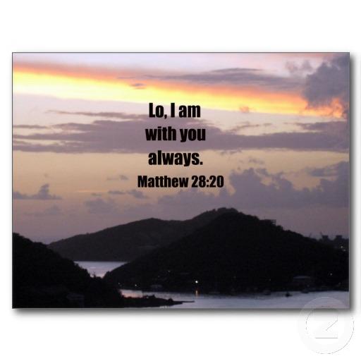 lo_i_am_with_you_always_postcard-r315abba365ce42479f6e62065309ebf0_vgbaq_8byvr_512[1]