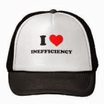 ineffeciency