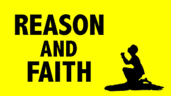 Reason and faith 2