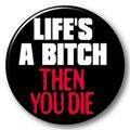 lifes-a-bitch1