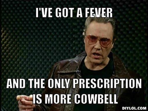 cowbell-fever.jpg
