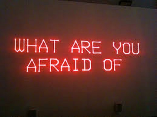 afraid of
