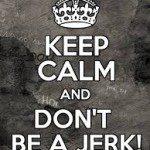 dont be a jerk