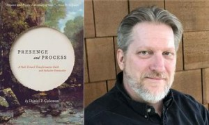 Presence and Process