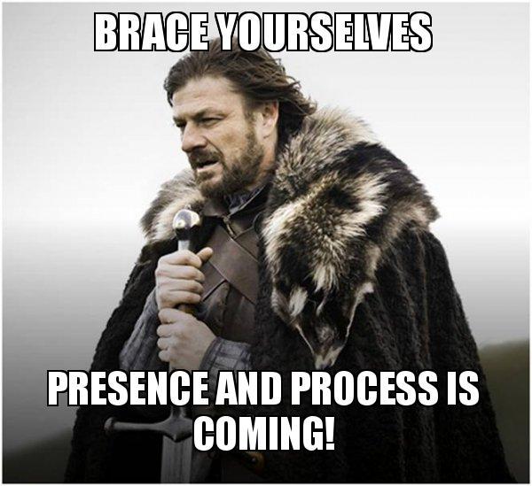 brace-yourselves-presence