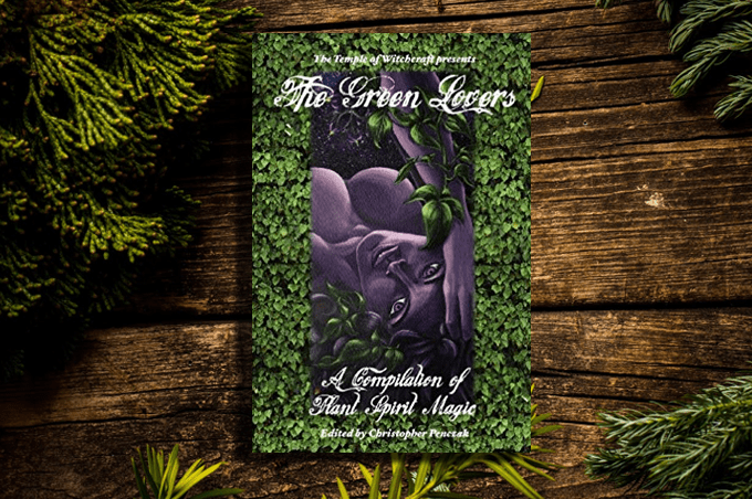 The Green Lovers by Christopher Penczak