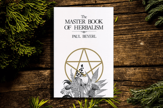 The Master Book of Herbalism by Paul Beyerl
