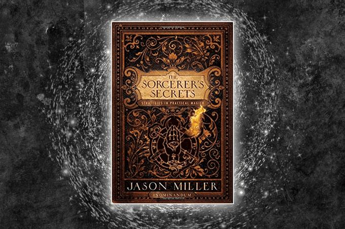 The Sorcerer's Secrets by Jason Miller