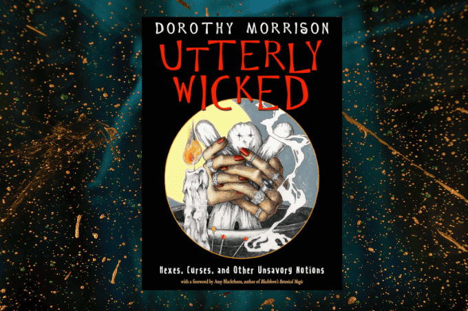 Dorothy Morrison Utterly Wicked