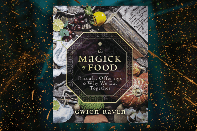 Gwion Raven The Magick Of Food