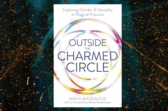 Misha Magdalene Outside The Charmed Circle