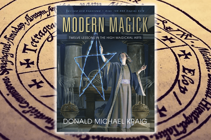 Modern Magick: Twelve Lessons in the High Magickal Arts by Donald Michael Kraig