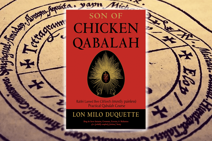 Son of Chicken Qabalah: Rabbi Lamed Ben Clifford's (Mostly Painless) Practical Qabalah Course by Lon Milo Duquette