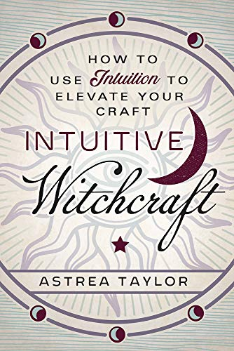 intuitive witchcraft book magic magick pagan llewellyn eclectic witch astrea
