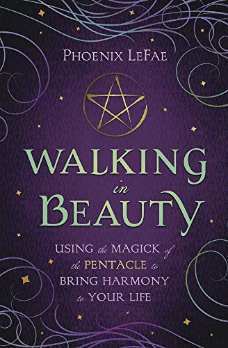 Walking in Beauty Phoenix LeFae