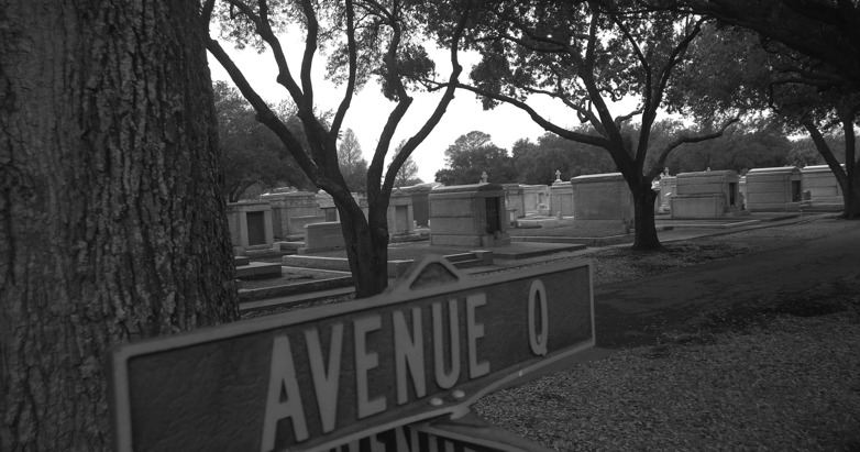 You live on Avenue Q. Your friends do, too. (Metairie Cemetery, New Orleans, Louisiana)