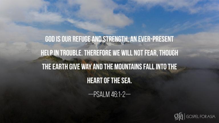 psalm 46: 1-2 - KP Yohannan - Gospel for Asia
