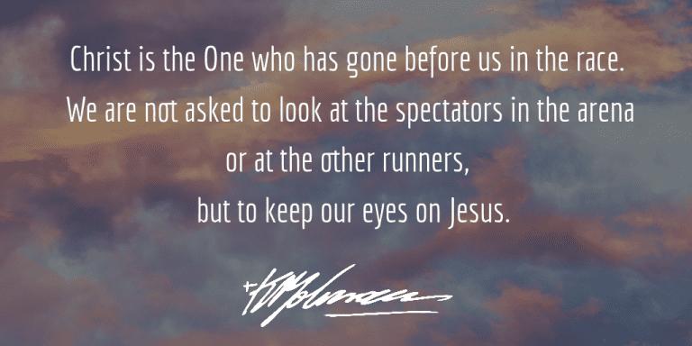 Keep our Eyes on Jesus - KP Yohannan - Gospel for Asia
