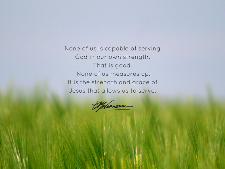 It is the strength of Jesus that allows us to serve - KP Yohannan - Gospel for Asia