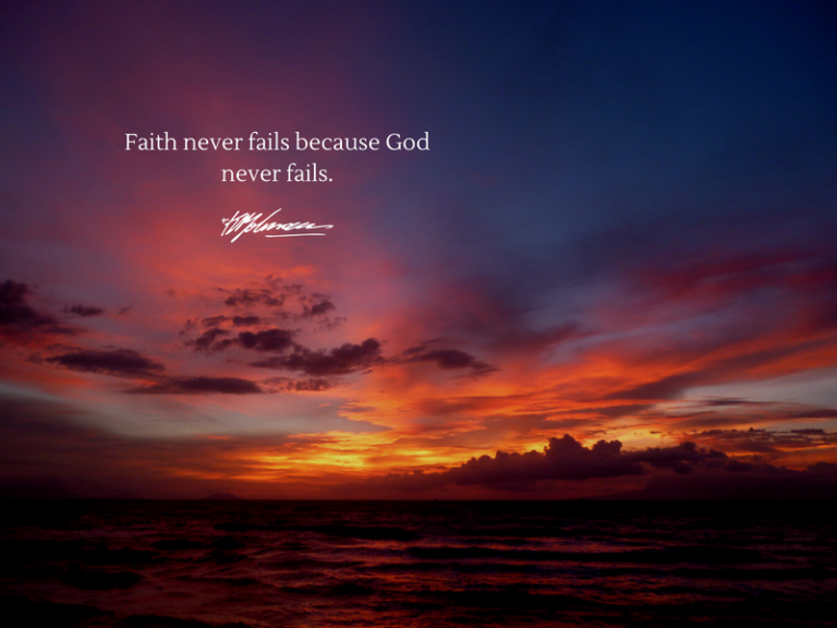 Faith never fails because God never fails - KP Yohannan - Gospel for Asia