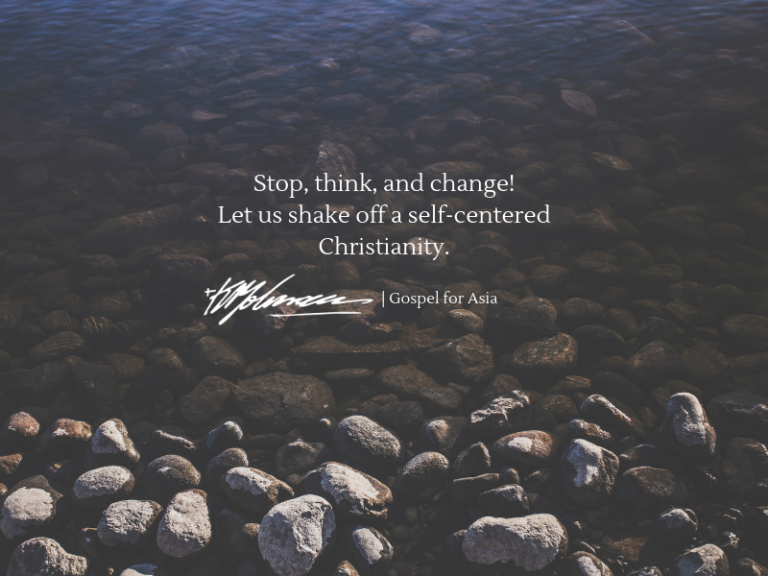 Stop, Think, and Change - KP Yohannan - Gospel for Asia
