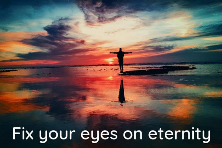 Fix your eyes on eternity - Dr. KP Yohannan