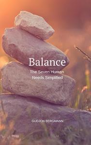 Balance The Seven Human Needs Simplified
