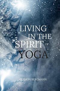 Living in the Spirit of Yoga