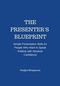 The Presenter's Blueprint