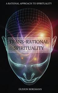 Trans-Rational Spirituality