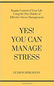 Yes! You Can Manage Stress