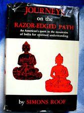 Journeys on the Razor-Edged Path