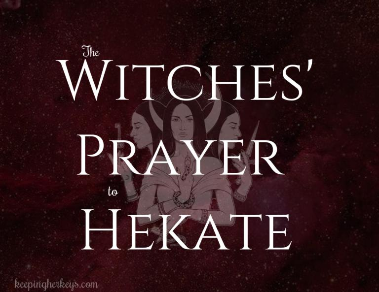 The Power of the Witches' Prayer to Hekate, the Witches' Hour of