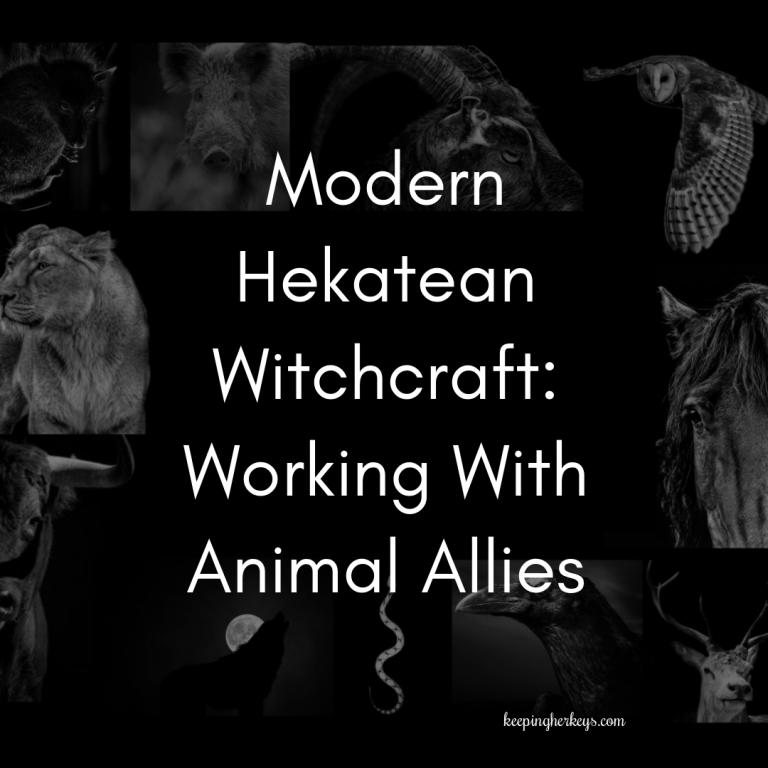 Modern Hekatean Witchcraft: Working With Animal Allies