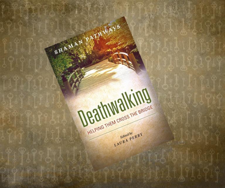Review of Shaman Pathways: Deathwalking | Deathwalking Review