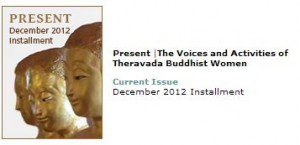 Present |The Voices and Activities of Theravada Buddhist Women