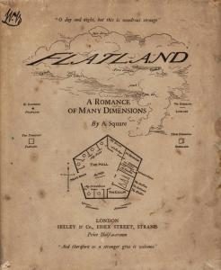 Flatland: A Romance of Many Dimensions by A Square (London, 1884)