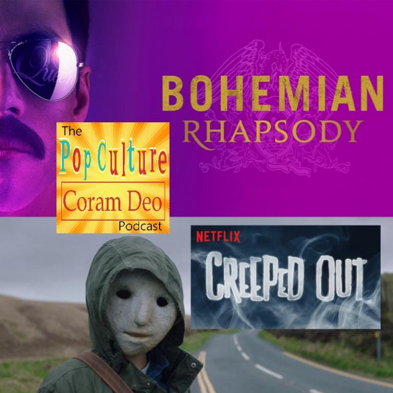 Episode Alert: Bohemian Rhapsody plus Netflix's Creeped Out