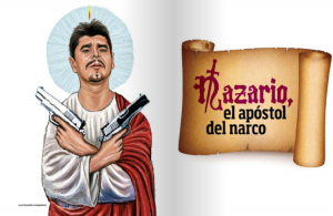 The Knights Templar and Saint Nazario – The Narco-Gospel of