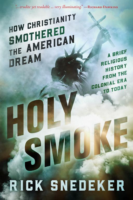 holy smoke book review christianity atheism government