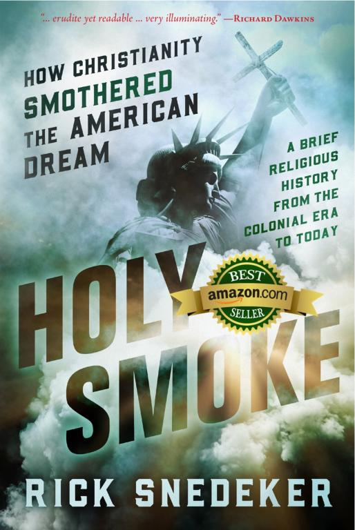 holy smoke nonfiction book best seller awards rick snedeker atheism
