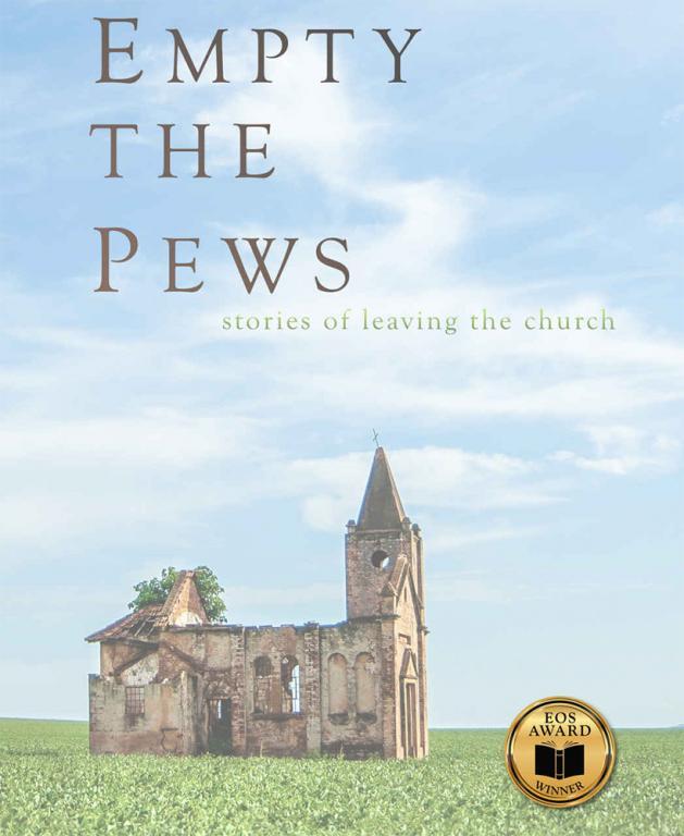 empty the pews christian right apostacy anthology atheism religious bigotry