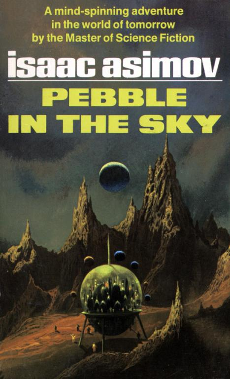 Book Cover of Issac Asimov Pebble in the Sky (RA.AZ CC BY 2.0 flickr.com/photos/uflinks/4956467418)