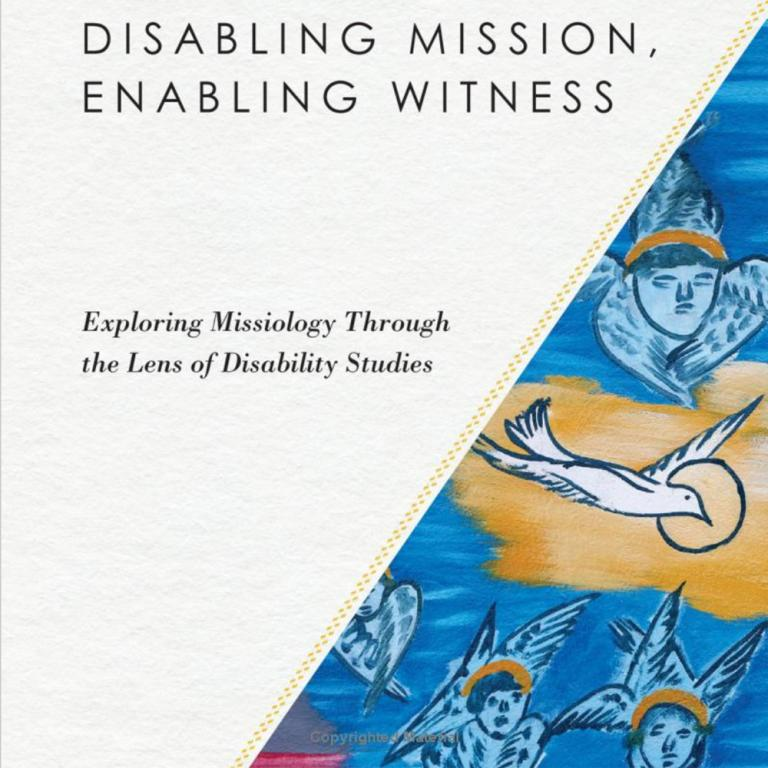 Detail from cover of Disabling Mission, Enabling Witness (fair use)