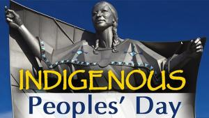 Native American stands with arms spread wide. Legend reads: Indigenous Peoples Day.