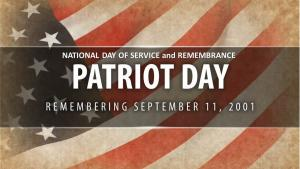 A flag over which is the legend: Patriot Day, National Day of Service and Remembrance, Remembering September 11, 2001.